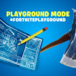 Fortnite Playground LTM Withdrawn Amid Performance & Matchmaking Chaos