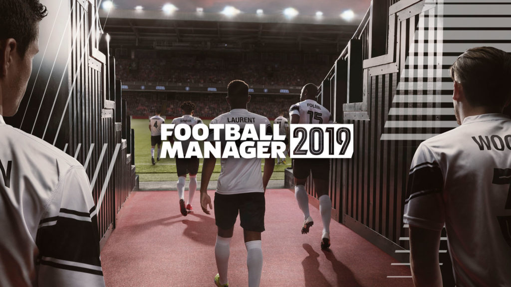 Football Manager 2019 Release Date Penciled In For Nov 2nd