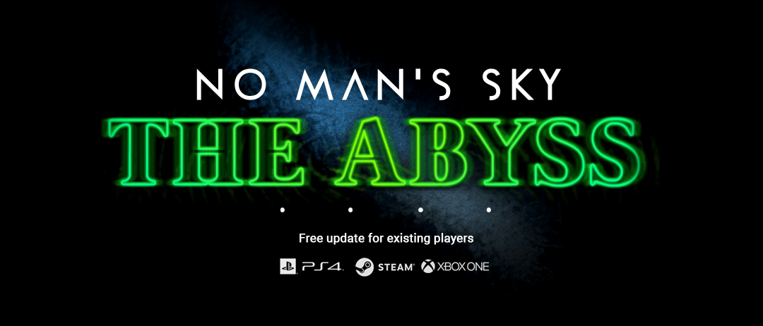 Free 'The Abyss' Update Coming To No Man's Sky Next Week